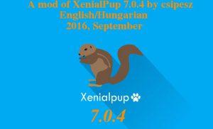 XenialPup7.0.4 Csipesz Verzió